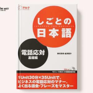 Shigoto no Nihongo Denwa Outai kiso hen-Đối đáp qua điện thoại