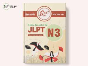 Hướng dẫn giải đề thi JLPT N3 chính thức 2017-1018 [Dịch tiếng Việt 100_]