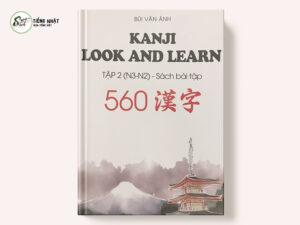 Kanji Look and Learn N3-N2 560 漢字 (ワークブック)