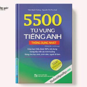 5500 TỪ VỰNG TIẾNG ANH THÔNG DỤNG NHẤT (TÁI BẢN LẦN 1)