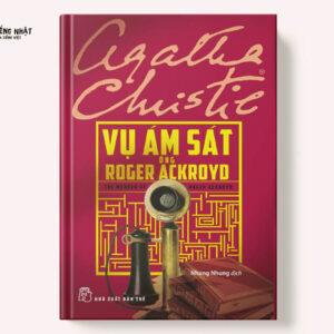 Agatha Christie - Vụ Ám Sát Ông Roger Ackroyd