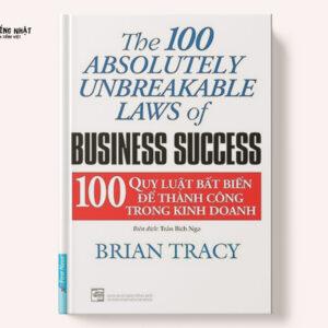100 quy luật bất biến để thành công trong kinh doanh