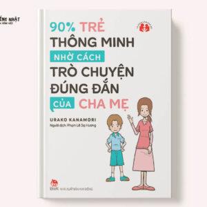 90% trẻ thông minh nhờ cách nói chuyện đúng đắn của cha mẹ