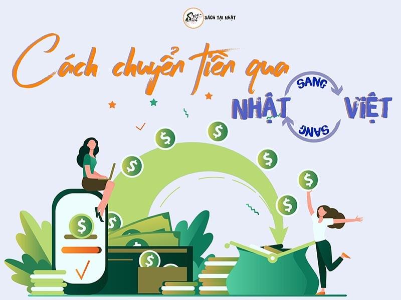 cách cuyển tiền từ Việt Nam về Nhật