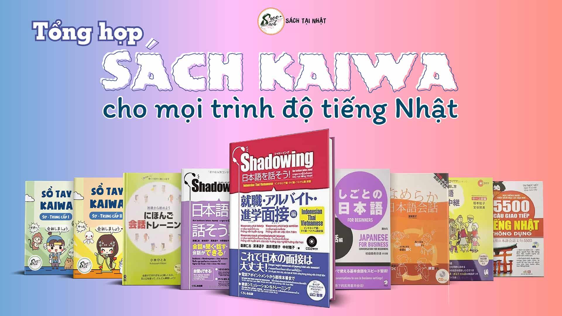 sách kaiwa giao tiếp tiếng nhật mọi trình độ